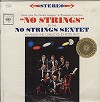 No Strings Sextet - No Strings -  Sealed Out-of-Print Vinyl Record
