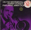 Tommy Dorsey And His Orchestra Featuring Jimmy Dorsey - On The Sentimental Side -  Sealed Out-of-Print Vinyl Record