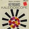 Dick Hyman - Keyboard Kaleidascope -  Sealed Out-of-Print Vinyl Record