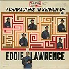 Eddie Lawrence - 7 Characters In Search Of -  Sealed Out-of-Print Vinyl Record