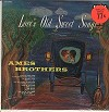 The Ames Brothers - Love's Old Sweet Songs -  Sealed Out-of-Print Vinyl Record