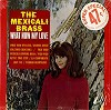 The Mexicali Brass - What Now My Love -  Sealed Out-of-Print Vinyl Record