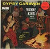 Wayne King And His Orchestra - Gypsy Caravan -  Sealed Out-of-Print Vinyl Record
