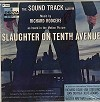 Original Soundtrack - Slaughter On Tenth Avenue -  Sealed Out-of-Print Vinyl Record