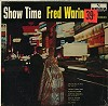 Fred Waring & the Pennsylvanians - Show Time -  Sealed Out-of-Print Vinyl Record