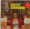 Roberta Sherwood - Get Away From Those Swingin' Doors! -  Sealed Out-of-Print Vinyl Record