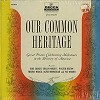 Various Artists - Our Common Heritage -  Sealed Out-of-Print Vinyl Record