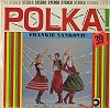 Frankie Yankovic - Polka -  Sealed Out-of-Print Vinyl Record