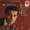 Vic Dana - Red Roses For A Blue Lady -  Sealed Out-of-Print Vinyl Record