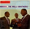 The Mills Brothers - MMMM?The Mills Brothers -  Sealed Out-of-Print Vinyl Record