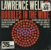 Lawrence Welk - Bubbles In The Wine -  Sealed Out-of-Print Vinyl Record