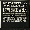 Lawrence Welk - Wonderful! Wonderful! -  Sealed Out-of-Print Vinyl Record