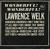 Lawrence Welk - Wonderful! Wonderful! -  Sealed Out-of-Print Vinyl Record