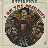 David Frye - I Am The President -  Sealed Out-of-Print Vinyl Record