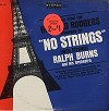 Ralph Burns - Ralph Burns Orchestra Plays Music From Richard Bodgers' No Strings -  Sealed Out-of-Print Vinyl Record