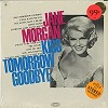 Jane Morgan - Kiss Tomorrow Goodbye -  Sealed Out-of-Print Vinyl Record