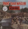 Original Soundtrack - Paint Your Wagon -  Sealed Out-of-Print Vinyl Record