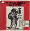 Various Artists - I'm Wild About My Lovin -  Sealed Out-of-Print Vinyl Record