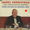 Harry Hershfield - The Presidents' Jester -  Sealed Out-of-Print Vinyl Record