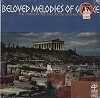 The Constantine Callinicos Orchestra - Beloved Melodies Of Greece -  Sealed Out-of-Print Vinyl Record
