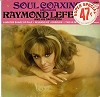 Raymond Lefevre - Soul Coaxing -  Sealed Out-of-Print Vinyl Record