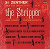 Si Zentner & His Orchestra - Si Zentner And His Orchestra Play 'The Stripper' -  Sealed Out-of-Print Vinyl Record