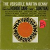 Martin Denny - The Versatile Martin Denny -  Sealed Out-of-Print Vinyl Record