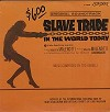 Original Soundtrack - Slave Trade In The World Today -  Sealed Out-of-Print Vinyl Record