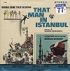 Original Soundtrack - That Man In Istanbul -  Sealed Out-of-Print Vinyl Record