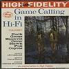 Art Mercier - Game Calling In Hi-Fi -  Sealed Out-of-Print Vinyl Record
