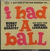 Bobby Scott Quartet - I Had A Ball -  Sealed Out-of-Print Vinyl Record