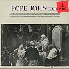 Pope John XXIII - Pope John XXIII -  Sealed Out-of-Print Vinyl Record