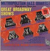 The Metropolitan Jazz Quartet - Great Themes From Great Broadway Shows -  Sealed Out-of-Print Vinyl Record