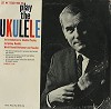 Sydney Nesbitt - Let Me Teach You To Play The Ukulele -  Sealed Out-of-Print Vinyl Record
