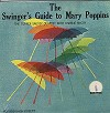 Tupper Saussy Quartet - The Swinger's Guide To Mary Poppins -  Sealed Out-of-Print Vinyl Record
