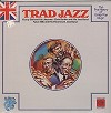 Various Artists - Trad Jazz (U.K.) -  Sealed Out-of-Print Vinyl Record