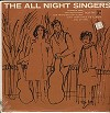 The All Night Singers - The All Night Singers -  Sealed Out-of-Print Vinyl Record