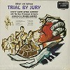 D'Oyly Carte Opera Company - Gilbert & Sullivan: Trial By Jury -  Sealed Out-of-Print Vinyl Record