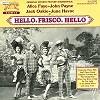 Original Soundtrack - Hello Frisco Hello -  Sealed Out-of-Print Vinyl Record