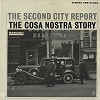 The Second City - The Cosa Nostra Story -  Sealed Out-of-Print Vinyl Record