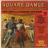 'Mac' Gant And His Tennessee Dew Drops - Square Dance Party -  Sealed Out-of-Print Vinyl Record