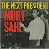 Mort Sahl - The Next President -  Sealed Out-of-Print Vinyl Record