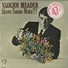 Vaughn Meader - Have Some Nuts -  Sealed Out-of-Print Vinyl Record