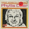Phyllis Diller - Great Moments Of Comedy -  Sealed Out-of-Print Vinyl Record