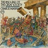 Charlie Manna - The Rise & Fall Of The Great Society -  Sealed Out-of-Print Vinyl Record