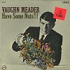 Vaughn Meader - Have Some Nuts/stereo -  Sealed Out-of-Print Vinyl Record