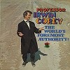 Professor Irwin Corey - The World's Foremost Authority? -  Sealed Out-of-Print Vinyl Record