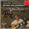 Allan Sherman - My Son, The Celebrity -  Sealed Out-of-Print Vinyl Record