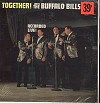 The Buffalo Bills - Together! -  Sealed Out-of-Print Vinyl Record