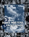 Blue Heaven Studios - Blues Masters at the Crossroads 5  (2002)  Poster -  Poster